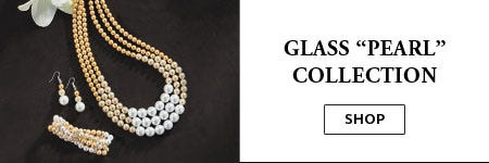 Shop Lorena's Collection - Glass Pearls Collection