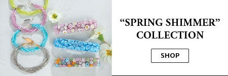 Shop Lorena's Collection - Spring Shimmer Collection