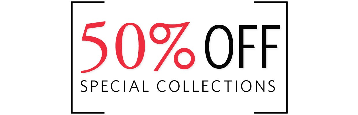 50% off Special Collections